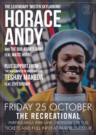 Horace Andy plus support from Teshay Makeda
