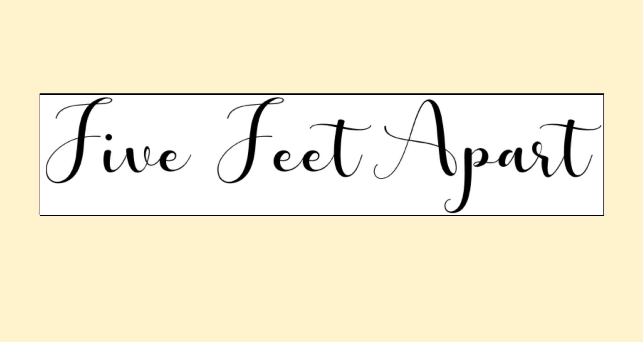 All about 'Five Feet Apart' By Charlotte Loveland, Surbiton High School