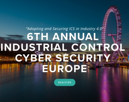 6th Annual Industrial Control Cyber Security Europe Conference